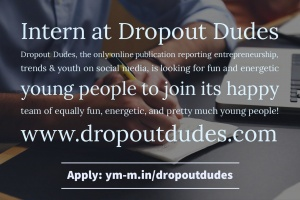 Internship at Dropout Dudes  1 –