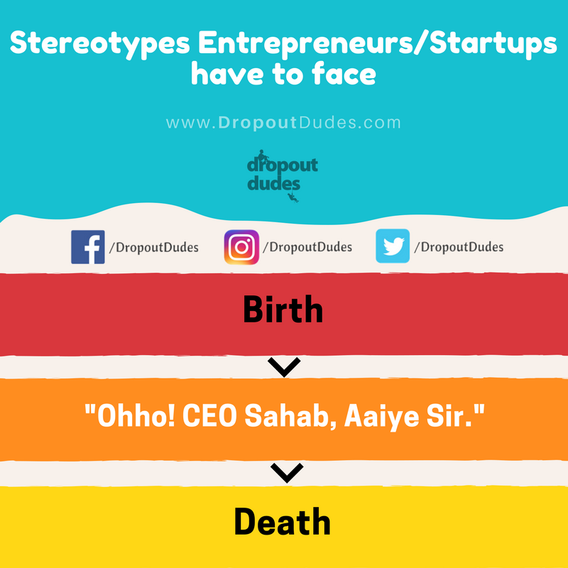 Stereotypes That Every Indian Entrepreneur Has To Face  41 – Entrepreneurs Stereotypes