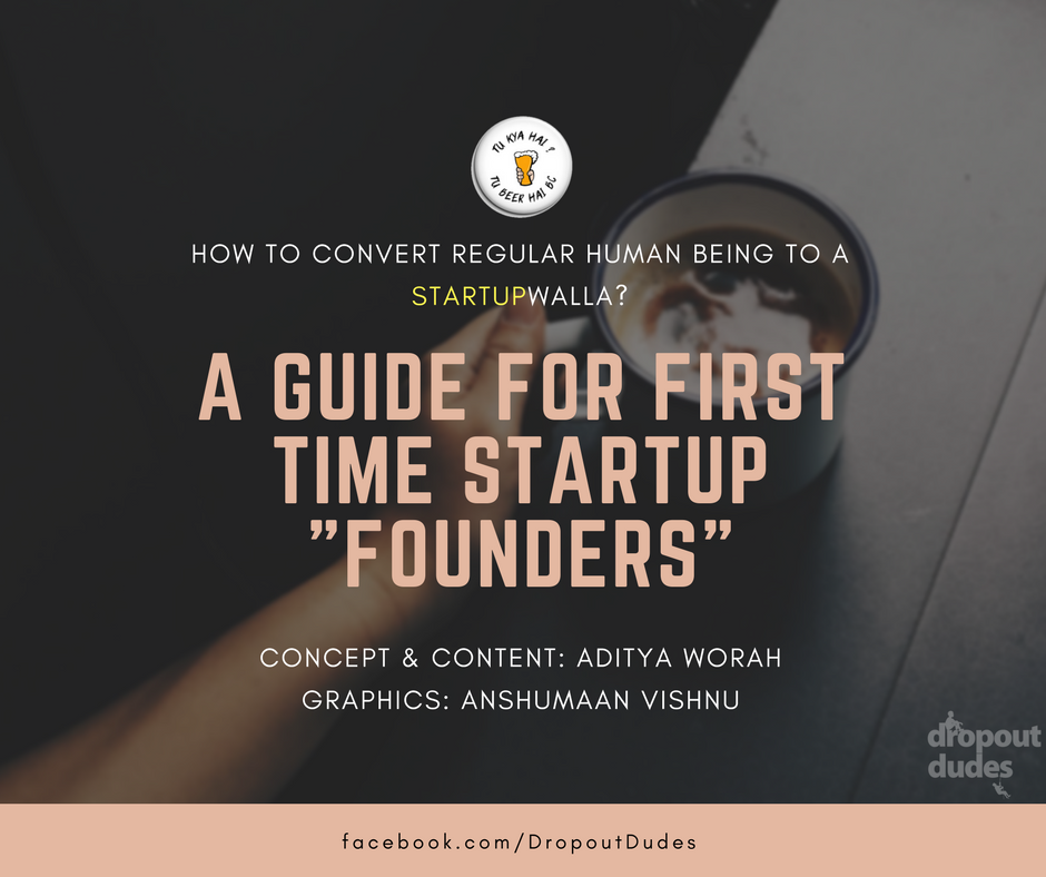 How to Convert a Regular Human Being to a StartupWala?  1 – Startupwala