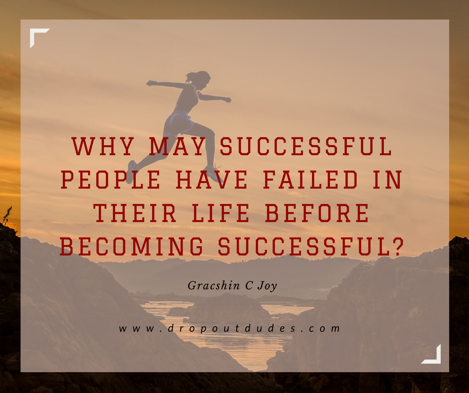 Failure is the first step of success, Why?  84 – Failure Stories