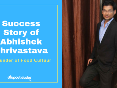 Success Story of Abhishek Shrivastava- Food Cultuur