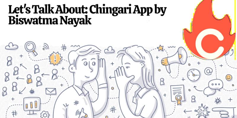 Exclusive Interview of Biswatma Nayak About Chingari App Success Story  1 – Chingari app